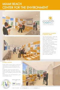 Poster mostra o projeto de expansão do prédio da ECOMB onde, em breve, vai incorporar o Centro Ambiental de Miami Beach